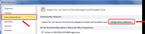 MS Word Optionen - Dokumentenprüfung - AutoKorrektur - Optionen